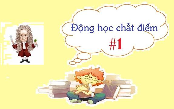 phan-biet-giua-dong-hoc-chat-diem-va-dong-luc-hoc-chat-diem