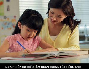 Vai trò của gia sư Tiếng Anh lớp 1 kèm riêng tại nhà cho con