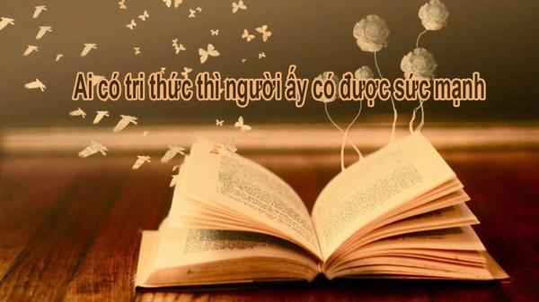 Tri thức được xem là sức mạnh để tồn tại và phát triển