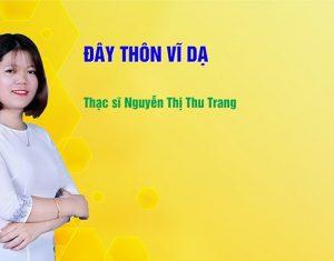 Bài giảng Ngữ văn 11: Phân tích bài thơ Đây thôn Ví Dạ – Cô Trang